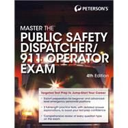 Peterson's Master the Public Safety Dispatcher/911 Operator Exam by Peterson's, 9780768939873