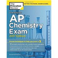 Cracking the AP Chemistry Exam, 2017 Edition by Princeton Review, 9781101919873