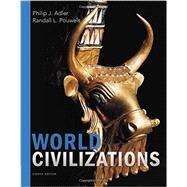 World Civilizations by Adler, Philip J.; Pouwels, Randall L., 9781305959873