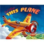 This Plane by Collicutt, Paul; Collicutt, Paul, 9780374359874