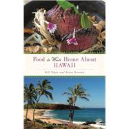 Food to Write Home About...Hawaii by Tobin, Bill; Berusch, Brian, 9781937359874