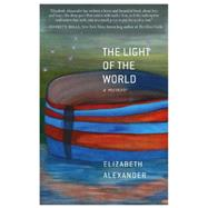 The Light of the World by Alexander, Elizabeth, 9781455599875