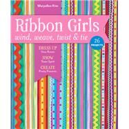 Ribbon Girls by Kim, Maryellen, 9781607059875