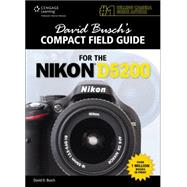 David Buschs Compact Field Guide For The Nikon D5200