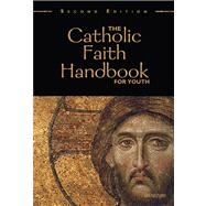 The Catholic Faith Handbook for Youth by Singer-Towns, Brian, 9780884899877