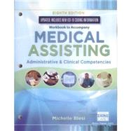 Student Workbook for Blesi?s Medical Assisting: Administrative & Clinical Competencies (Update), 8th Edition by Blesi, 9781337909877
