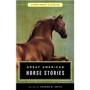 Great American Horse Stories by Smith, Sharon B., 9781493029877