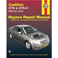 Haynes Cadillac CTS & CTS-V Automotive Repair Manual by Killingsworth, Jeff; Haynes, John Harold, 9781563929878