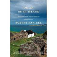 On an Irish Island by KANIGEL, ROBERT, 9780307389879