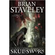 Skullsworn by Staveley, Brian, 9780765389879