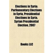 Elections in Syria by , 9781158689880