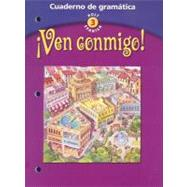 Ven Conmigo: Level 3: Cuaderno de gramatica by Holt, Rheinhart and Winston, 9780030649882