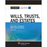 Casenote Legal Briefs for Wills, Trusts, and Estates, Keyed to Dukeminier and Sitkoff by Casenote Legal Briefs, 9781454819882