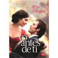 Yo antes de ti MTI /Me Before You by Moyes, Jojo, 9781941999882