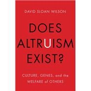 Does Altruism Exist? by Wilson, David Sloan, 9780300219883