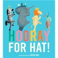 Hooray for Hat! by Won, Brian, 9780544789883