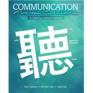 Communication Across Contexts: A Listening-centered Approach by Lahman, Mary; Calka, Michelle; Case, Judd, 9781465249883