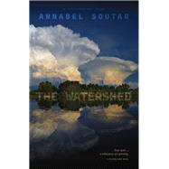 The Watershed by Soutar, Annabel, 9780889229884