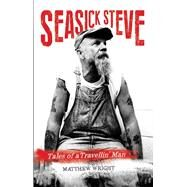 Seasick Steve by Wright, Matthew, 9781784189884