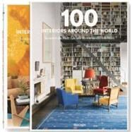 100 Interiors Around the World by Cardinale, Ana (CON); Kerr, Alex (CON); Black, Mary; Cumbers, Pauline; Hulse, Michael, 9783836529884