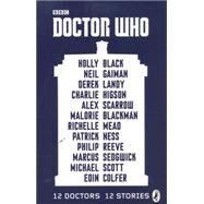 Doctor Who by Colfer, Eoin (CON); Scott, Michael (CON); Sedgwick, Marcus (CON); Reeve, Philip (CON); Ness, Patrick (CON), 9780141359885