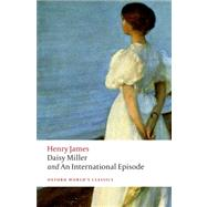 Daisy Miller and an International Episode by James, Henry; Poole, Adrian, 9780199639885
