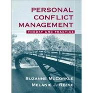 Personal Conflict Management: Theory and Practice by Mccorkle; Suzanne, 9780205499885