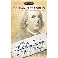Benjamin Franklin by Franklin, Benjamin; Lemisch, L. Jesse; Isaacson, Walter; Mulford, Carla (AFT), 9780451469885