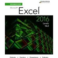 Benchmark Series: Microsoft Excel 2016 Levels 1&2 - Text and eBook by Nita Rutkosky, Pierce College Puyallup; Jan Davidson, Lambton College; Audrey Roggenkamp, Pierce College Puyallup; and Ian Rutkosky, Pierce College Puyallup, 9780763869885