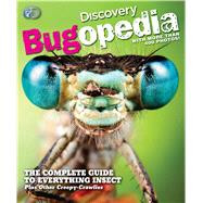 Discovery Bugopedia by Buckley, James, Jr.; Sutinis, Beth, 9781603209885