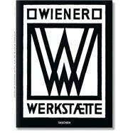 Wiener Werkstätte 1903-1932 by Fahr-Becker, Gabriele; Taschen, Angelika, 9783836519885