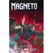 Magneto Volume 2 by Bunn, Cullen; Fernandez, Javier; Walta, Gabriel Hernandez; Boschi, Roland, 9780785189886