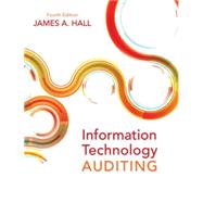 Information Technology Auditing by Hall, James A., 9781133949886