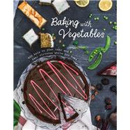 Baking With Vegetables by Parragon, 9781472389886