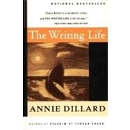 The Writing Life by Dillard, Annie, 9780060919887