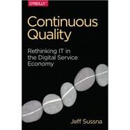 Designing Delivery: Rethinking It in the Digital Service Economy by Sussna, Jeff, 9781491949887
