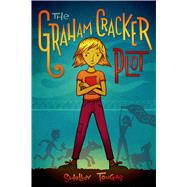 The Graham Cracker Plot by Tougas, Shelley, 9781596439887