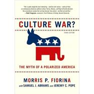 Culture War? The Myth of a Polarized America by Fiorina, Morris P.; Abrams, Samuel J.; Pope, Jeremy C., 9780205779888