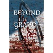 Beyond the Grave by Clemens, Judy, 9781464209888