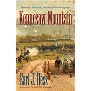 Kennesaw Mountain by Hess, Earl J., 9781469629889