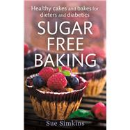 Sugar-free Baking by Simkins, Sue, 9781472119889