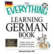 The Everything Learning German Book by Swick, Edward, 9781598699890