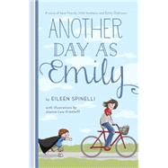 Another Day As Emily by SPINELLI, EILEENLEW-VRIETHOFF, JOANNE, 9780449809891