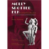 Molly Spotted Elk: A Penobscot in Paris by McBride, Bunny, 9780806129891