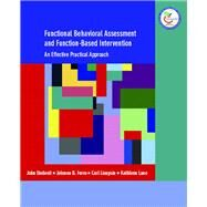 Functional Behavioral Assessment and Function-Based Intervention An Effective, Practical Approach by Umbreit, John; Ferro, Jolenea B.; Liaupsin, Carl J.; Lane, Kathleen L., 9780131149892