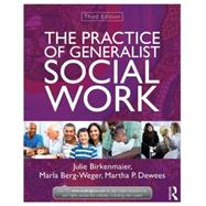 The Practice of Generalist Social Work by Birkenmaier; Julie, 9780415519892