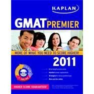 Kaplan GMAT 2011 : Strategies, Practice, and Review by Kaplan, 9781419549892