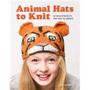 Animal Hats to Knit by Roberts, Luise, 9781861089892