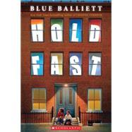 Hold Fast by Balliett, Blue, 9780545299893