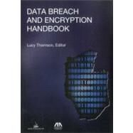 Data Breach and Encryption Handbook by Thomson, Lucy, 9781604429893